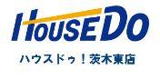 ハウスドゥ!茨木東店